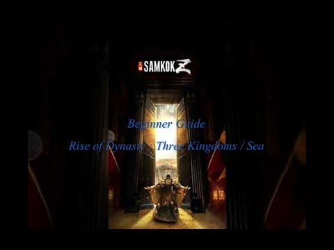 Samkok Z/Rise of Dynasty: 3 kingdoms Beginner Guide (#1)