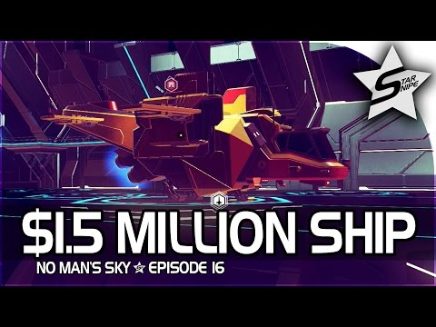 "No Man's Sky Gameplay Part 16 - ""$1.5 MILLION UNIT SHIP, FIRST BATTLE W/ IT!"""