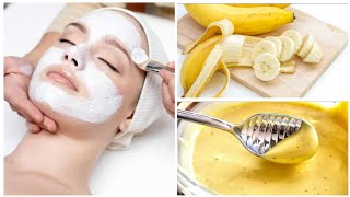 Banana facial for glowing and milky white skin.