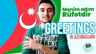 Learn Azerbaijani - Greetings