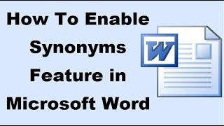 How To Enable Synonyms Feature in Microsoft Word