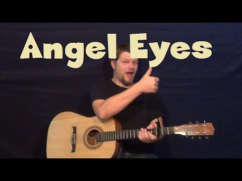 Angel Eyes (Jeff Healey) Easy Strum Guitar Lesson How to Play Tutorial