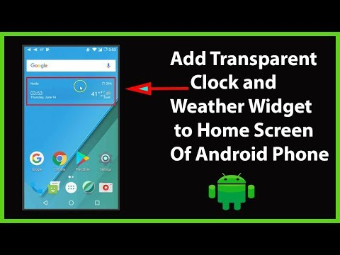 How To Add Transparent Clock & Weather Widget To Home Screen On Android?