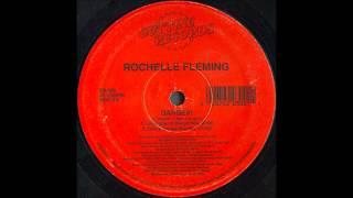 Rochelle Fleming - Danger! (Underground Danger Mix)