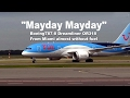 TUI Mayday Mayday Boeing787 8 Dreamliner OR318 From Miami Almost Without Fuel mp3