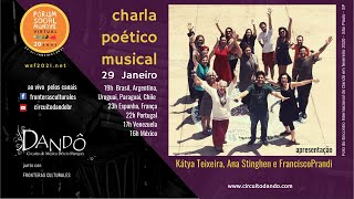 FSM 2021 - Charla Poético Musical - Circuito Dandô