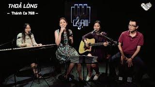 VHOPE | Thánh Ca 769: Thỏa Lòng - Nenita, Naomi & Thanh Trúc | CHẠM - Live Acoustic