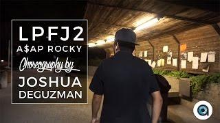 a ap rocky lpfj2 choreography by joshua deguzman