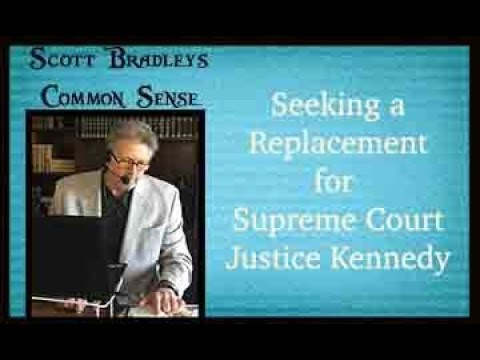 Seeking a Replacement for Supreme Court Justice Anthony Kennedy