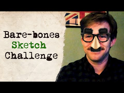 Learn Sketch Comedy: The Bare-bones Writing Challenge