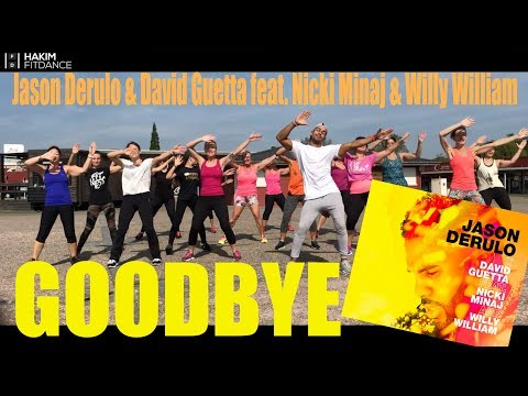 Hakim - ♬♪🎶 GoodBye -  Jason Derulo & David Guetta Feat. Nicki Minaj & Willy William