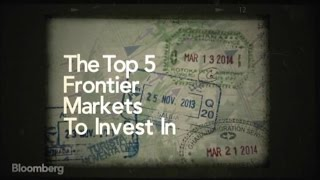 The Top Five Frontier Markets to Invest In