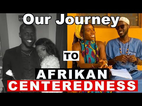 Our Spiritual Journey To Afrikan Centeredness - Part One