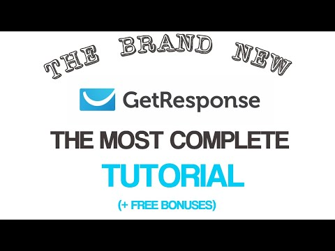 The New GetResponse 2017 - The Most Complete Step-by-step Tutorial - Brand New GetResponse