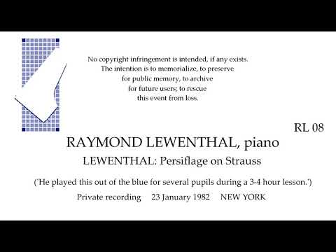 RAYMOND LEWENTHAL  Live 1982   LEWENTHAL: Persiflage on Strauss   Private Recording NEW YORK