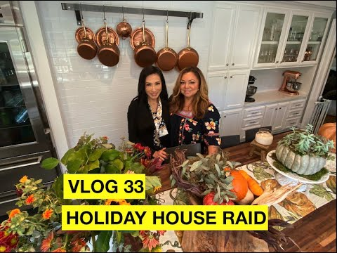 BROKER VLOG33 HOLIDAY HOUSE RAID W/ Judy Gibson