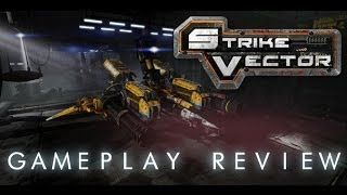 Review: Strike Vector Gameplay