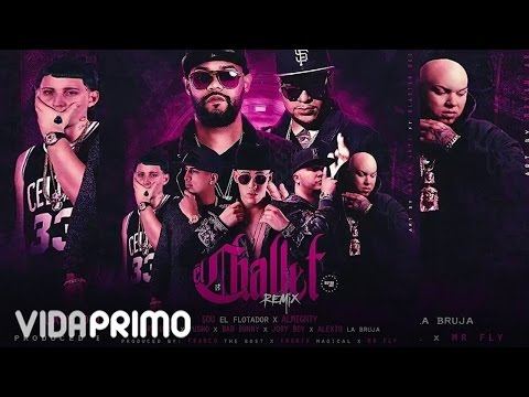 Sou El Flotador x Almighty - El Challet (Remix) ft. Bad Bunny, Jory Boy, Pusho, Alexio, Lary Over