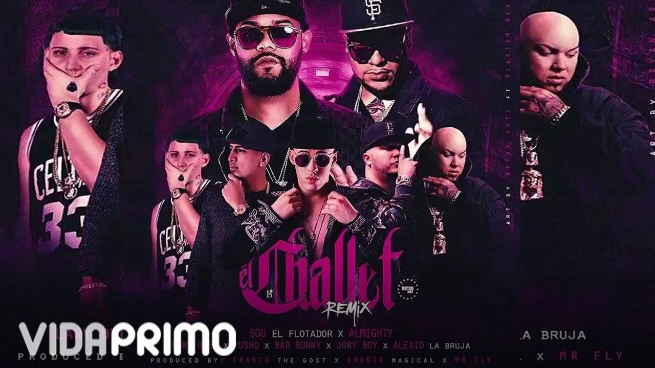 Sou El Flotador x Almighty - El Challet (Remix) ft. Bad Bunny, Jory Boy, Pusho, Alexio, Lary Over