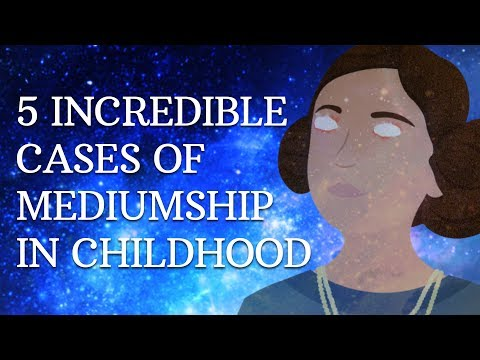 5 INCREDIBLE CASES OF MEDIUMSHIP IN CHILDHOOD