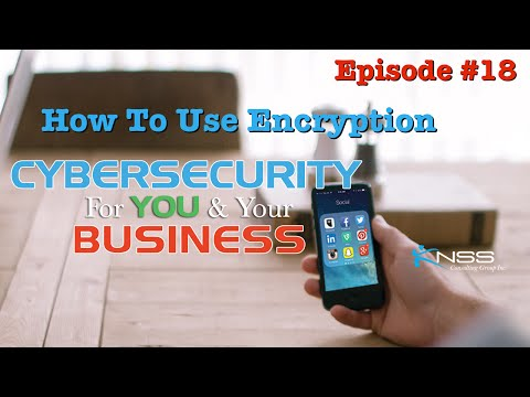 How To Use Encryption? - Cybersecurity For You and Your Business EP #18