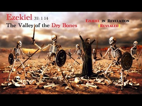 The Valley of Dry Bones - Plus the Angel Standing is the Sun in Rev 19 (REVEALED) MUST WATCH!
