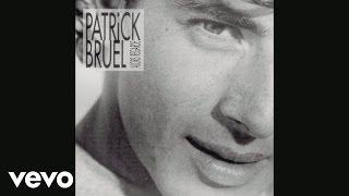 Patrick Bruel - Dors (Audio)