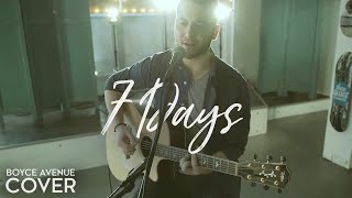 7 Days - Craig David (Boyce Avenue acoustic cover) on Spotify & Apple