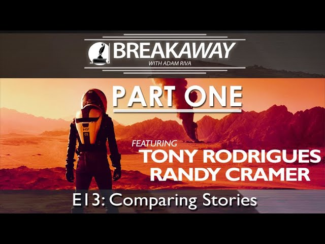 #13 Comparing Stories feat. Tony Rodrigues & Capt. Randy Cramer (PART 1) | BREAKAWAY Season 2