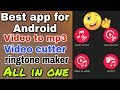 Best android app for to mp3 converter, cutter and cutter