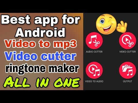 Best android app for video to mp3 converter, video cutter and audio cutter