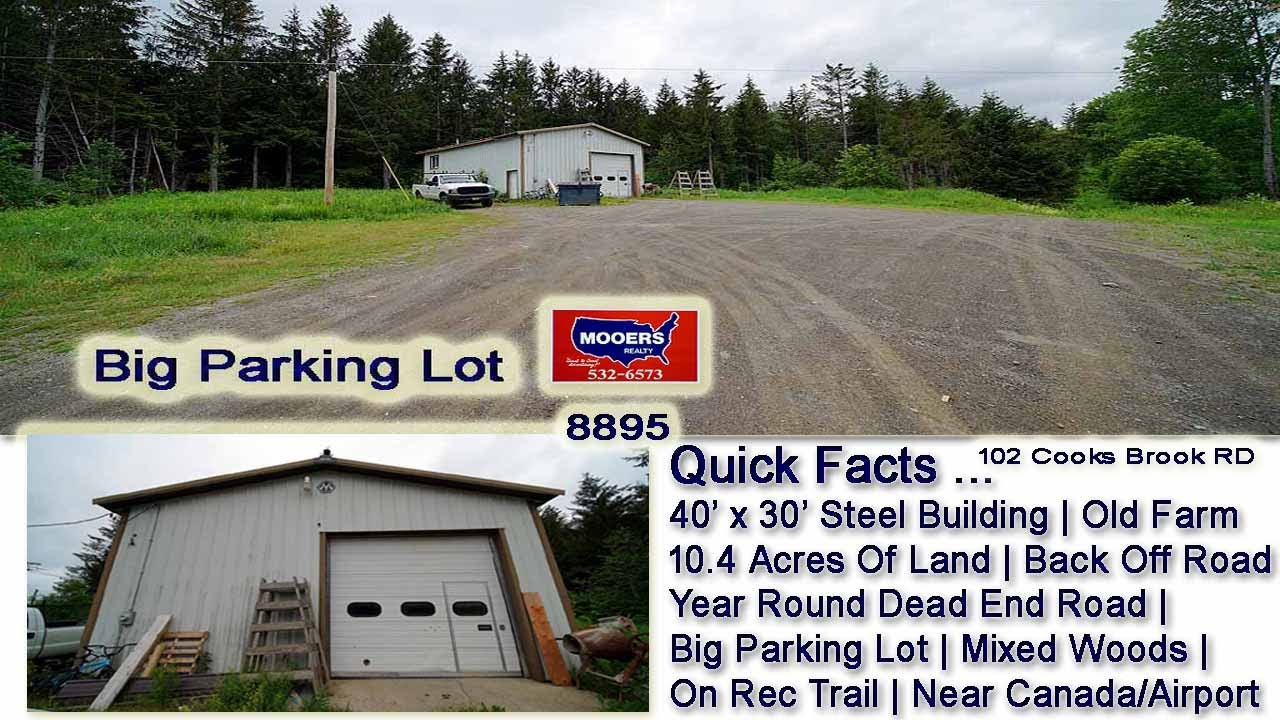 Garage Warehouse Building For Sale   10.4 Acres Of Maine Land MOOERS REALTY #8895
