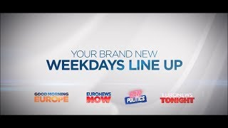 Euronews new weekday line up - Promo Video
