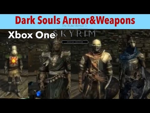 Skyrim SE Xbox One Mods Dark Souls Armor&Weapons