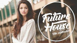 FUTURE HOUSE! - SEPTEMBER 2017