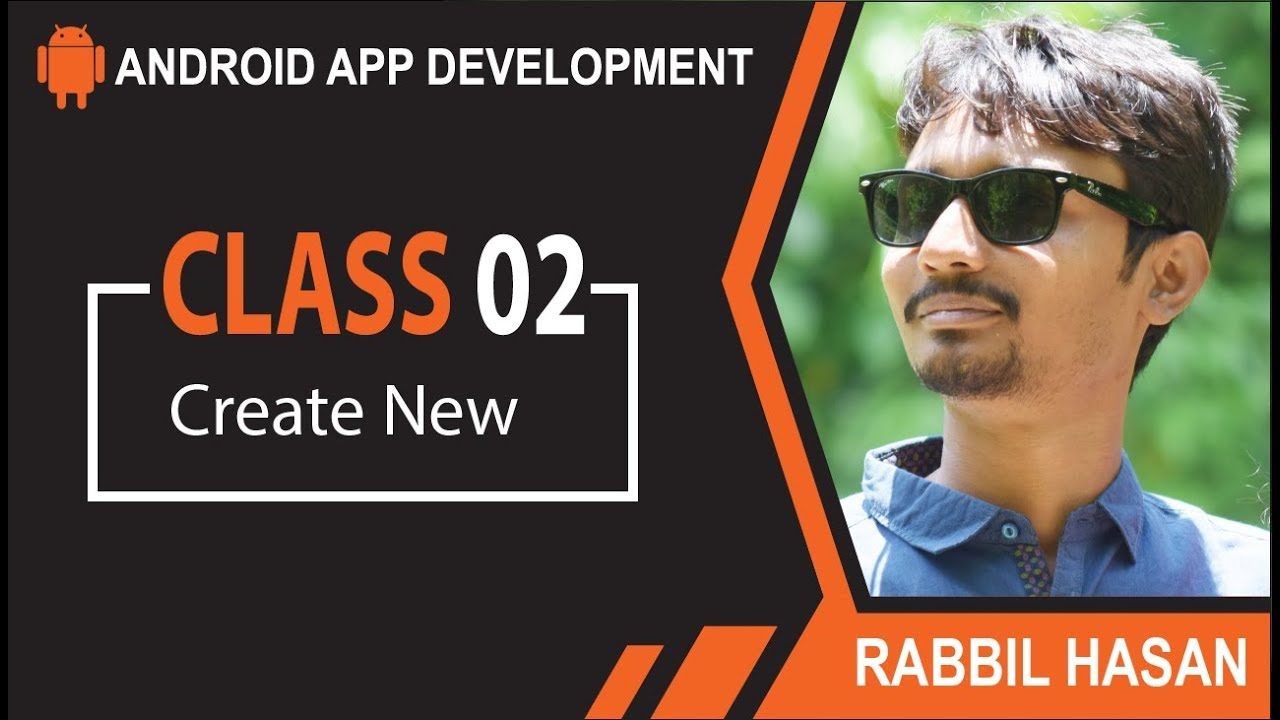 Android App Development Bangla Tutorial | Class 02 Create New Android Project
