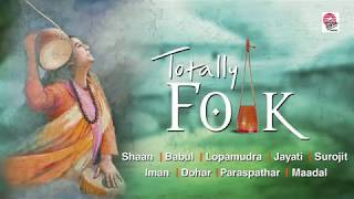 Totally Folk | Best Folk Songs Compiled | Bengali Video