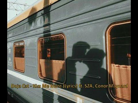 Doja Cat – Kiss Me More (Lyrics) ft. SZA, Conor Maynard ( tiktok remix )