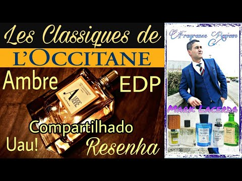 Resenha do Perfume  Compartilhado Ambre (Les Classiques de L'occitane) 💥💥