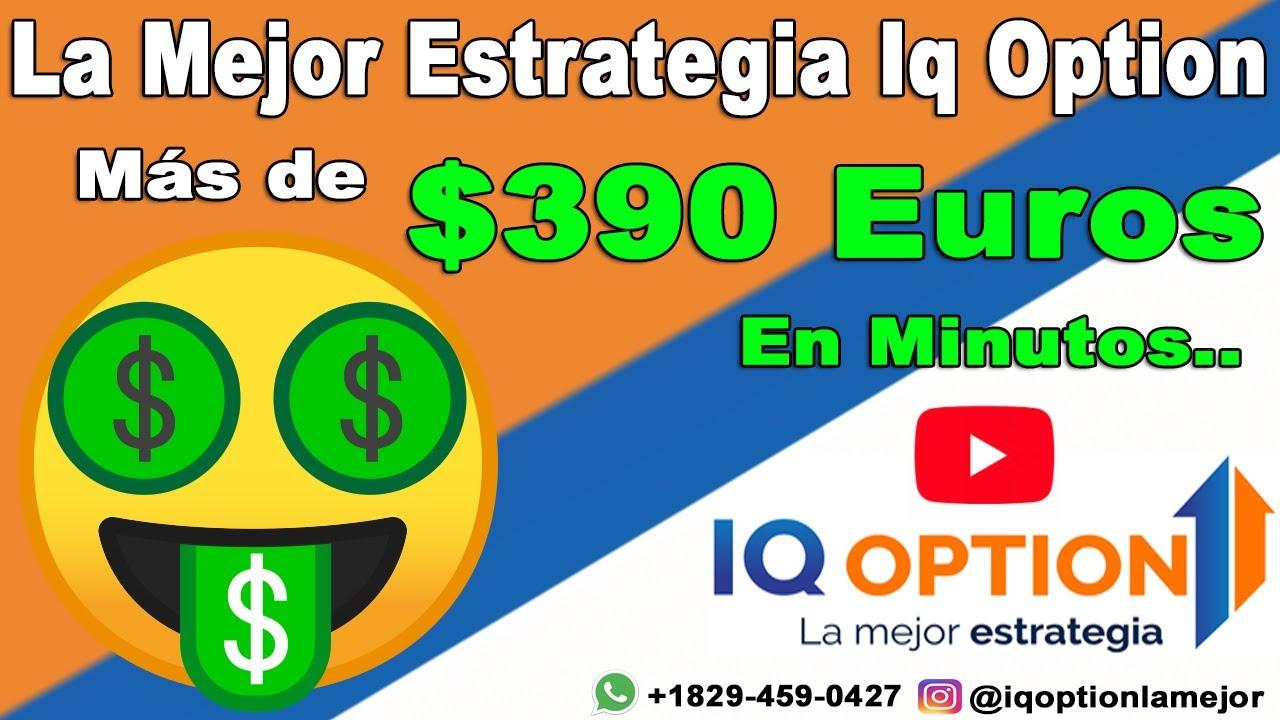 La mejor Estrategia iq option  más de $390 en minutos