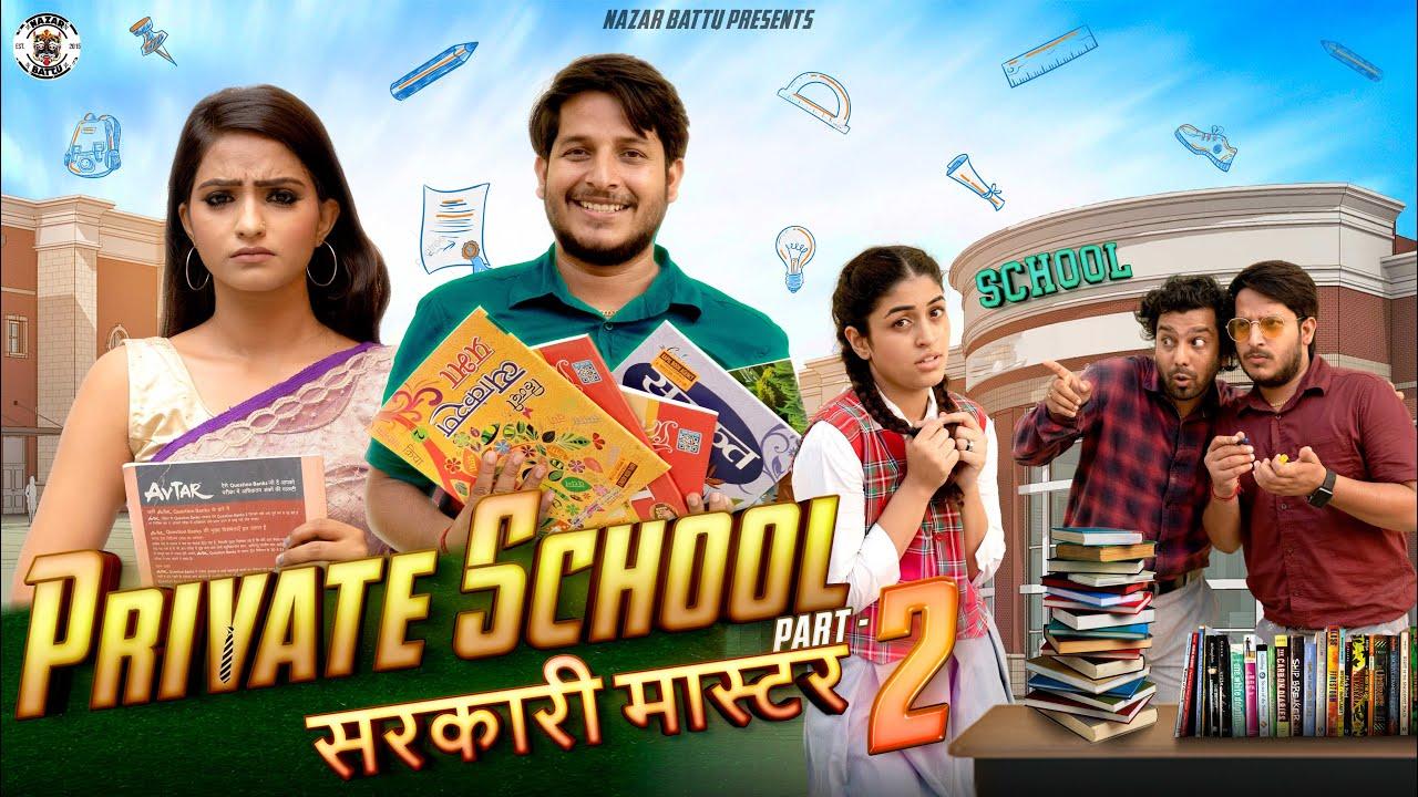 Private School सरकारी मास्टर    EP-02    Nazarbattu II Pawan Yadav