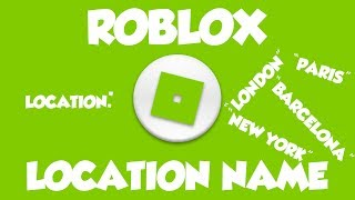 ROBLOX How to Make Location Name Pop up