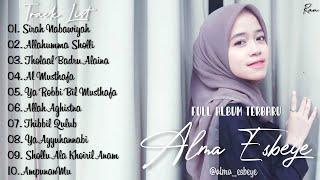 Full Album Terbaru Sholawat ALMA ESBEYE - Sirah Nabawiyah || Allahumma Sholli || Al Musthafa