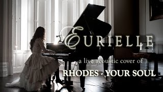 Rhodes Your Soul A Live Acoustic Cover By Eurielle.mp3