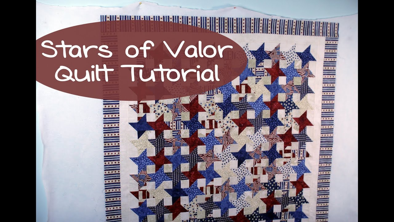 Stars Of Valor Quilt Tutorial Giveaway Youtube