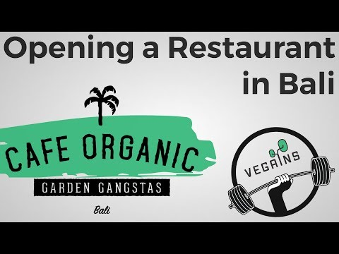 Owner of Cafe Organic on How to open a restaurant in Bali | Vegains Podcast