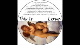 DJ Santana - This Is Love - Let Me Be Your Fantasy