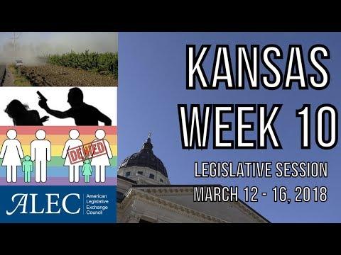 Week 10 Recap - 2018 Kansas Legislative Session