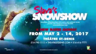 Slava Snowshow  at Theatre St-Denis