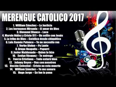 MERENGUE CATOLICO 2017 !NUEVO!